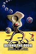 Beyond The Door by Philip K. Dick