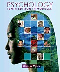 Psychology : Tenth Edition in Modules (10TH 13 - Old Edition)