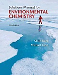 Environmental Chemistry - Solution Manual (5TH 12 Edition)