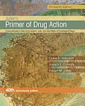 Julien's Primer of Drug Action||||PRIMER OF DRUG ACTION 13E