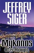 Mykonos After Midnight: A Chief Inspector Kaldis Mystery (Large Print) (Inspector Kaldis)