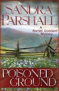 Poisoned Ground: A Rachel Goddard Mystery (Rachel Goddard Mysteries)