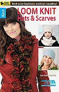 Loom Knit Hats & Scarves