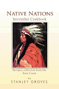 Native Nations Cookbook: East Coast