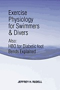 Exercise Physiology for Swimmers and Divers: Understanding Limitations