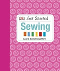 Get Started: Sewing (Get Started) Cover