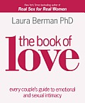 The Book of Love: Every Couple's Guide to Emotional and Sexual Intimacy