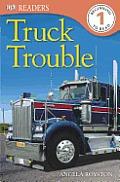 DK Readers: Truck Trouble (DK Reader - Level 1)