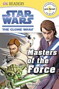 DK Readers Masters of the Force
