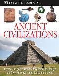 DK Eyewitness Books: Ancient Civilizations (DK Eyewitness Books)