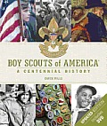 Boy Scouts of America: A Centennial History [With DVD]