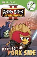 DK Readers Angry Birds Star Wars II Path to the Pork Side