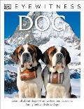 DK Eyewitness Books: Dog (DK Eyewitness Books)