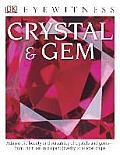 DK Eyewitness Books: Crystal & Gem (DK Eyewitness Books)