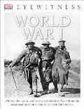 DK Eyewitness Books: World War I (DK Eyewitness Books)