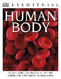 DK Eyewitness Books: Human Body (DK Eyewitness Books)