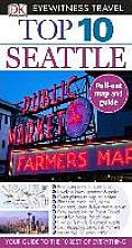 Top 10 Seattle (DK Eyewitness Top 10 Travel Guides)