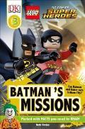 DK Readers L3: Lego DC Comics Super Heroes: Batman's Missions (DK Readers: Level 3)