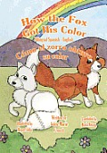 How the Fox Got His Color Bilingual Spanish English