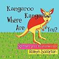 Kangaroo Kangaroo Where Are You? a Delightful Children's Picture Book