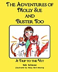 The Adventures of Molly Sue and Buster Too