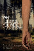 Who Told You You Were Naked?