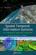Spatial Temporal Information Systems: An Ontological Approach Using Stk(r)