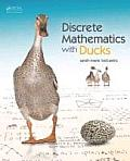 Discrete Mathematics With Ducks (12 Edition)