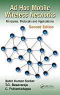 Ad Hoc Mobile Wireless Networks: Principles, Protocols, and Applications, Second Edition Cover