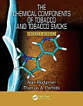 The Chemical Components of Tobacco and Tobacco Smoke, Second Edition Cover