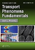 Transport Phenomena Fundamentals Third Edition