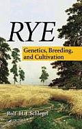 Rye: Genetics, Breeding, and Cultivation