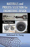 Materials and Process Selection for Ineering Design