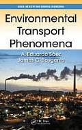Environmental Transport Phenomena (Green Chemistry and Chemical Engineering)