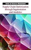 Resource Management #48: Supply Chain Optimization Through Segmentation and Analytics. Gerhard J. Plenert