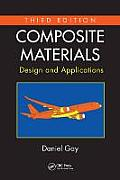 Composite Materials: Design and Applications, Third Edition