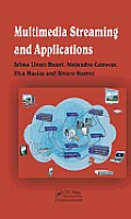 Multimedia Streaming and Applications