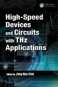 Devices, Circuits, and Systems #30: High-Speed Devices and Circuits with Thz Applications