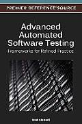 Advanced Automated Software Testing: Frameworks for Refined Practice