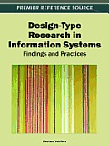 Design-Type Research in Information Systems: Findings and Practices