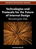 Technologies and Protocols for the Future of Internet Design: Reinventing the Web