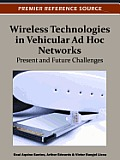 Wireless Technologies in Vehicular Ad Hoc Networks: Present and Future Challenges