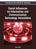 Social Influences on Information and Communication Technology Innovations