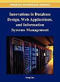 Innovations in Database Design, Web Applications, and Information Systems Management