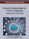 Security Engineering for Cloud Computing: Approaches and Tools Cover