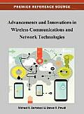 Advancement and Innovations in Wireless Communications and Network Technologies