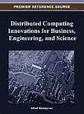 Distributed Computing Innovations for Business, Engineering, and Science