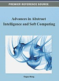 Advances in Abstract Intelligence and Soft Computing (Premier Reference Source) Cover