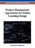 Project Management Approaches for Online Learning Design Cover