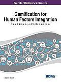 Gamification for Human Factors Integration: Social, Education, and Psychological Issues
